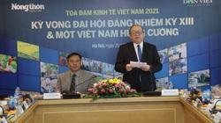 """Toàn cảnh Tọa đàm """"Kinh tế 2021: Kỳ vọng Đại hội Đảng nhiệm kỳ XIII và một Việt Nam hùng cường"""""""