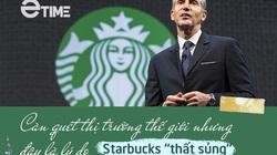 """Càn quét thị trường thế giới nhưng đây là lý do Starbucks """"thất sủng"""" ở Việt Nam"""