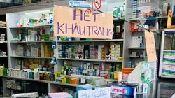 Khẩu trang y tế vẫn khan hiếm, nước rửa tay tràn siêu thị
