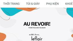 Vì sao Leflair đột ngột đóng cửa tại Việt Nam?