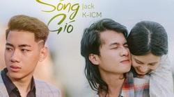 """Jack vàK-ICM đã chia tay, """"Sóng gió"""" vẫncán mốc 500 triệu lượt nghe"""