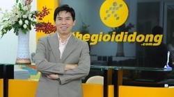"""Điểm """"chốt"""" trong kết quả kinh doanh tại Thế giới Di động của ông Nguyễn Đức Tài"""
