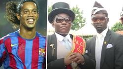 """""""Vũ công khiêng quan tài"""" muốn dự đám tang… Ronaldinho"""