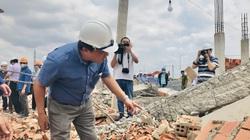 Chính thức thông tin vụ sập công trình, khiến 10 người thiệt mạng