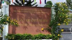 Sai phạm ở Ban Quản lý Khu kinh tế Phú Quốc, tỉnh chỉ đạo khắc phục ra sao?