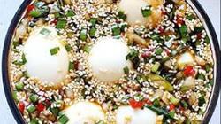 """Cách làm món """"trứng tắm tiên"""" siêu hot, siêu lạ miệng"""