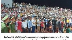Báo Thái Lan kinh ngạc, ước ao được như bóng đá Việt Nam