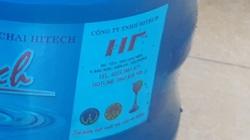 Hải Phòng:Thêm một doanh nghiệp bị xử phạt và thu hồi toàn bộ sản phẩm nước đóng bình