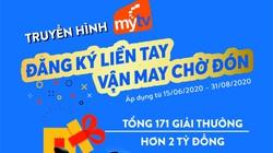 VNPT bùng nổ khuyến mại hè với quà tặng hơn 2 tỷ đồng cho khách hàng đăng ký mới MyTV