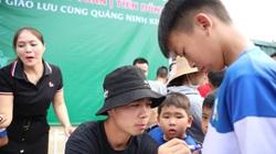 """Fan nhí ở Quảng Ninh chê Công Phượng """"lùn và hơi già"""""""