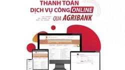 Agribank tiếp tục đẩy mạnh ứng dụng công nghệ trong thanh toán các dịch vụ công