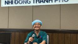 """GS Trần Đông A: """"Tôi rất hạnh phúc khi được chứng kiến ca phẫu thuật này"""""""