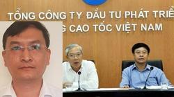 Dàn lãnh đạo VEC bị kỷ luật, khai trừ Đảng và những bê bối gây bức xúc