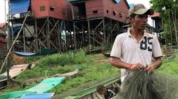 """Những """"ngư dân không có cá"""" ở Campuchia"""