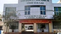 """Cán bộ BQL Khu kinh tế tỉnh Gia Lai để người nhà """"nhận tiền doanh nghiệp"""""""