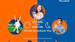 Ưu đãi mỗi ngày khi thanh toán với thẻ Sacombank Visa