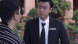Phim Lựa chọn số phận tập 48: Nhóm quan chức sẽ 'xử' Cường thế nào?