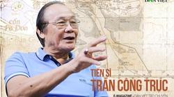 """Tiến sĩ Trần Công Trục: """"Không có chuyện Việt Nam bán đất, bán thác cho Trung Quốc"""""""