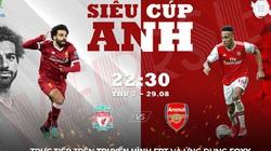 Xem trực tiếp Siêu cúp Anh giữa Arsenal và Liverpool trên kênh nào?