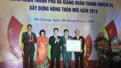 TP.Hà Giang: Đón Bằng công nhận hoàn thành chương trình xây dựng nông thôn mới