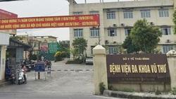 BV Đa khoa Vũ Thư thông tin về bác sĩ đầu độc cháu nội bằng thuốc chuột