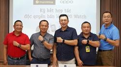 Thế Giới Di Động kí kết phân phối độc quyền chiếc smartwatch đầu tiên của OPPO, mục tiêu bán 20.000 chiếc trong 3 tháng