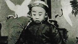 Hoàng đế nào thảm thương nhất Trung Hoa, qua đời khi chưa đầy 1 tuổi?