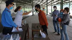 TT-Huế nghiên cứu nới lỏng kiểm soát người đến từ Đà Nẵng, Quảng Nam