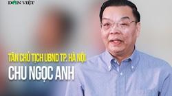 """""""Kỳ vọng tân Chủ tịch Chu Ngọc Anh đưa Hà Nội phát triển một cách khoa học"""""""