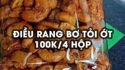 """100.000 đồng 2kg, điều Bình Phước """"chính hãng"""" có giá bèo?"""