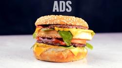 Hóa ra vì lý do này mà đồ ăn trong quảng cáo luôn trông hấp dẫn hơn so với thực tế