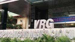 Thanh tra Chính phủ chỉ một loạt sai phạm đất đai tại Tập đoàn Cao Su Việt Nam