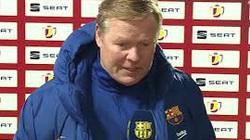 Barca ngược dòng kịch tính trước Granada, HLV Koeman nói lời đanh thép