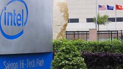 'Đại bàng' Mỹ - Intel đến TP.HCM đã 15 năm, đầu tư được bao nhiêu?