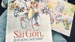 """""""Sài Gòn, ruổi rong nỗi nhớ"""": Câu chuyện về hạnh phúc là được đi và trở về"""