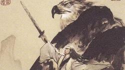 Độc cô cửu kiếm (Kỳ 1): Đỉnh cao nghệ thuật kiếm pháp Kim Dung
