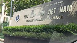 Học sinh Học viện Múa Việt Nam tiếp tục đối mặt nguy cơ không có bằng