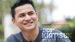 """Zico"" Kiatisuk Senamuang: ""Tôi muốn cả thế giới biết đến HAGL"""
