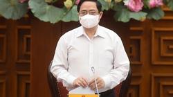 Thủ tướng Phạm Minh Chính: Xử lý nghiêm trách nhiệm người đứng đầu nếu để xảy ra dịch