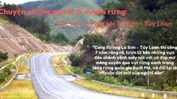 """Chuyện những người đi xuyên rừng dệt """"dải lụa"""" La Sơn - Túy Loan"""