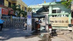 Đà Nẵng: Dừng khám chữa bệnh, tìm người đến Trung tâm Y tế quận Liên Chiểu