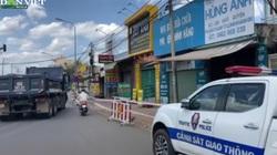 """TP Long Khánh: Phong toả """"nửa dãy phố"""" đường Ngô Quyền vì nhân viên quán bar dương tính với Covid-19"""