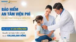 """Bảo hiểm """"An tâm viện phí"""" của Bảo hiểm Bảo Việt có gì đặc biệt?"""