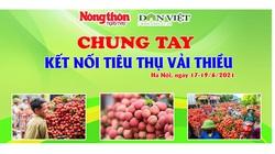Bạn đọc NTNN/Điện tử Dân Việt đặt hàng vải thiều Lục Ngạn từ 2 giờ sáng