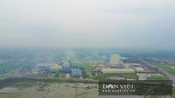 Vĩnh Phúc: Ô nhiễm môi trường ngay cạnh Dự án Bệnh viện Sản - Nhi Vĩnh Phúc