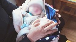 Đắk Nông: Bé gái sơ sinh sống sót kỳ diệu sau khi bị bỏ rơi giữa trời mưa