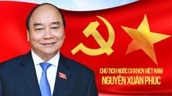 Infographic: Sự nghiệp của Chủ tịch nước Nguyễn Xuân Phúc