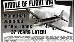 Bí ẩn chuyến bay cất cánh năm 1955, 37 năm sau mới hạ cánh