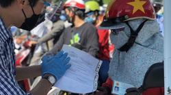 """TP.HCM: Phát hiện giấy thông hành giả mạo, giấy đi đường có thời hạn đến """"hết dịch"""""""