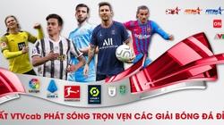 Xem trọn bộ La Liga, Ligue 1, Serie A, Bundesliga trên VTVcab